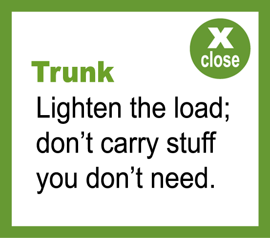 Lighten your trunk load