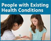 People with Existing Health Conditions icon: image of a nurse and a young girl